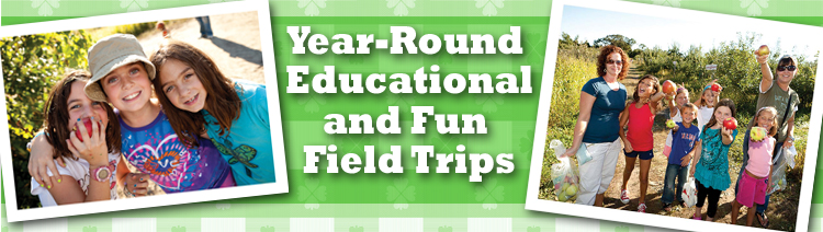 Apple Holler's Year Round Educational and Fun Field Trips