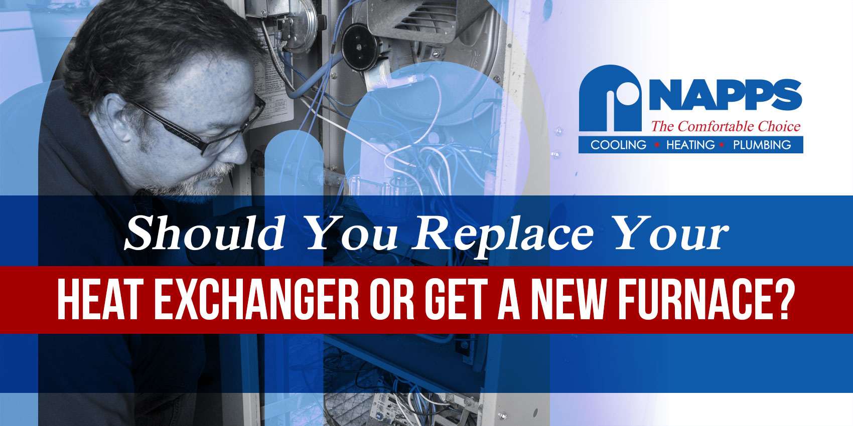 Should You Replace Your Heat Exchanger or Get a New Furnace?