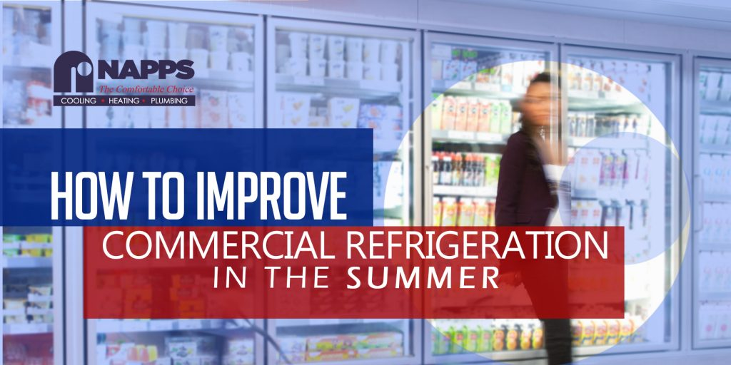 How to Improve your Commercial Refrigeration this Summer