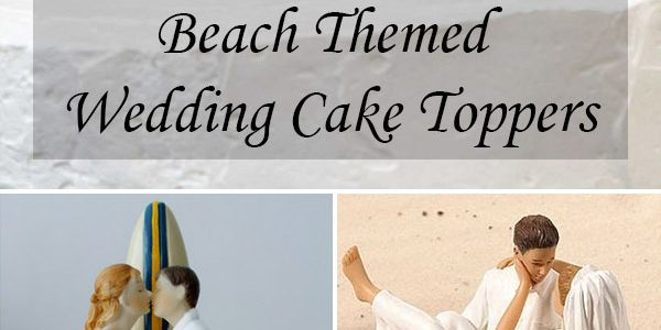 Beach Themed Wedding Cake Toppers Ideas