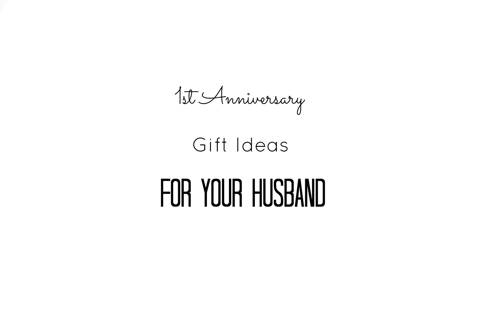 Brilliant 1 Year Wedding Anniversary Gift Ideas For Her | Topup ...