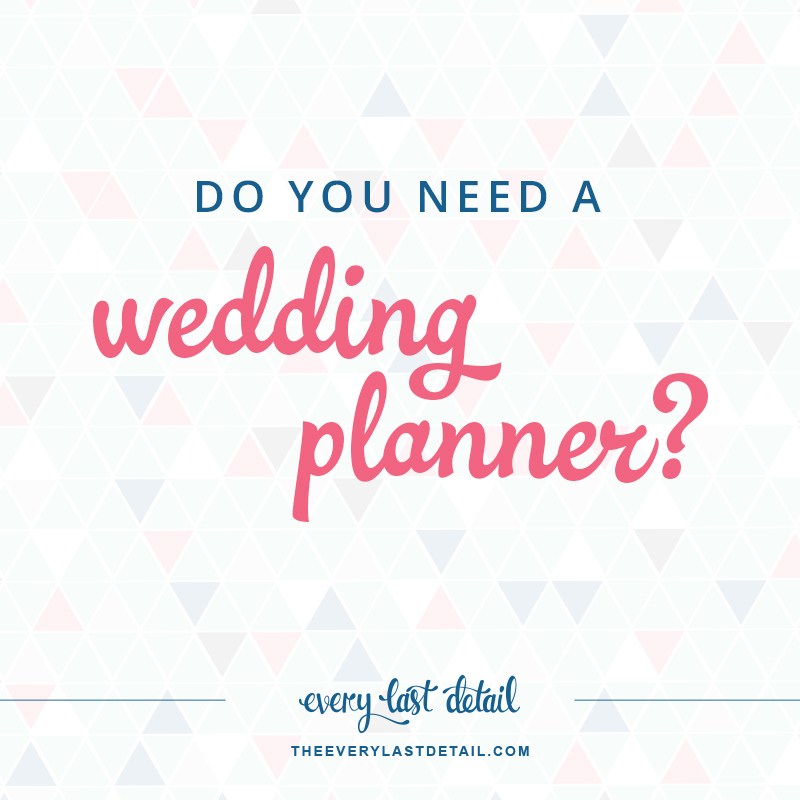 Do you need a wedding planner every last detail for What not to do before closing on a house