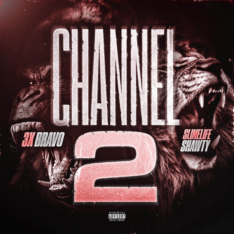 3xbravo   channel 2 artwork