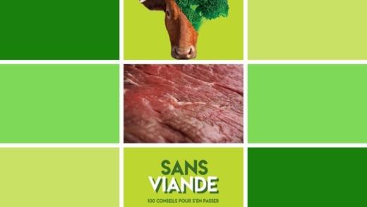 La chronique littéraire : Sans viande : 100 conseils pour s'en passer