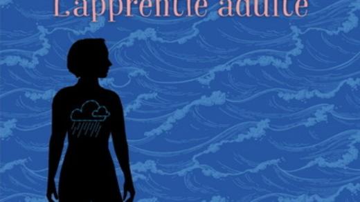 La chronique littéraire : Lilie, tome 3 – L'apprentie adulte