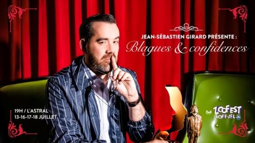 Zoofest: Jean-Sébastien Girard présente «Blagues et confidences»