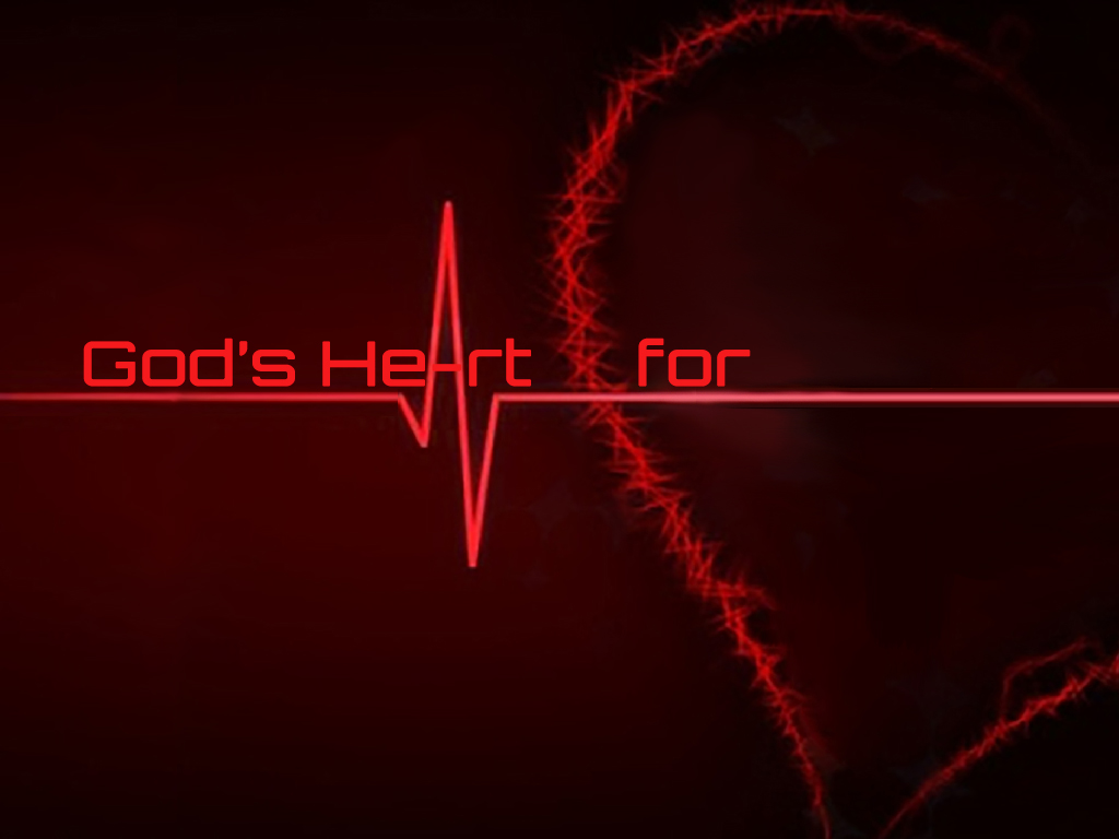 God's Heart for _