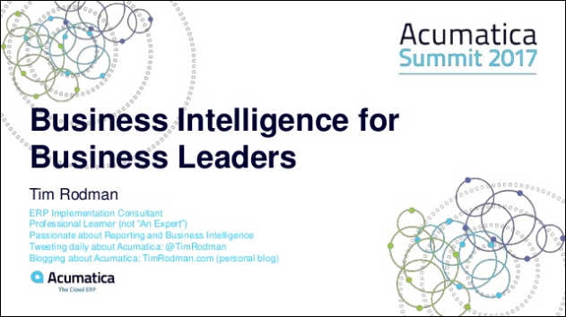 Acumatica Summit 2017 - Business Intelligence for Business Leaders