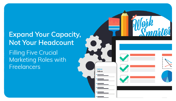 Expand Your Marketing Capacity, Not Your Headcount