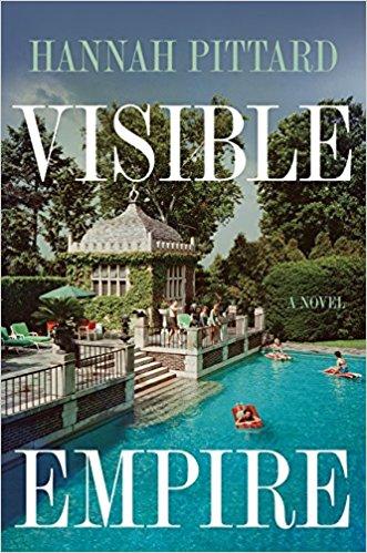 Visible Empire Hannah Pittard