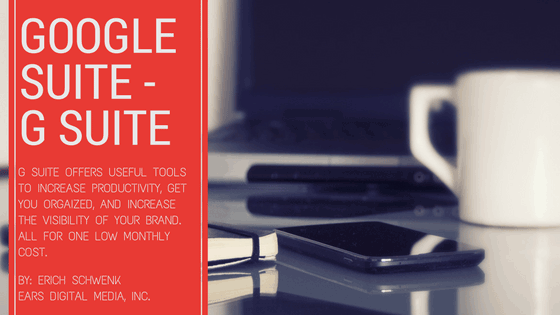 Google Suite – G Suite – Your Key to Productivity