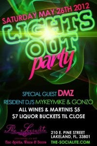 Sat. May 26th - Lights Out Party at The Socialite | 863area.com