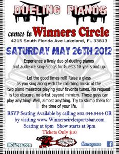 Saturday May 26th - Dueling Pianos at Winners Circle | 863area.com