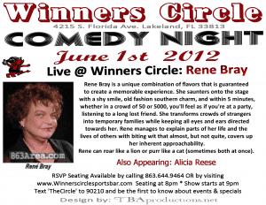 Fri. June 1st - Winners Circle Comedy Night with Rene Bray & Alicia Reese