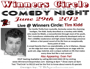 Fri. June 29th - Comedy Night with Touring Comedian Tim Kidd at Winners Circle