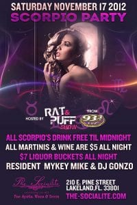 Scorpio party hosted by 93.3FLZ Rat n Puff at The Socialite Downtown Lakeland, FLorida