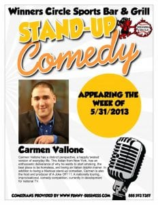 Friday Night Comedy with Carmen Vallone at Winners Circle 5/31