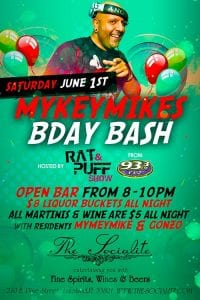 MyKeyMiKe's Bday Bash @ The Socialite hosted by The Rat & Puff Show
