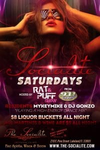Socialite Saturdays Hosted by The Rat & Puff show of 933FLZ
