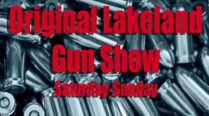 The Lakeland GUN SHOW Sept. 21st & 22nd, 2013