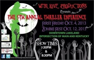 With Love Productions Inc. presents: 5th annual Downtown Lakeland First Friday THRILLER Experience!