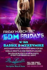 """Friday March 28th - """"EDM"""" EDITION w/ Dj's Bassix & Mykeymike at The Socialite"""
