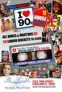 """""""I Love The 90's"""" Party at The Socialite - Sat. March 29th"""