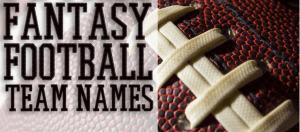 Fantasy Football Team Names