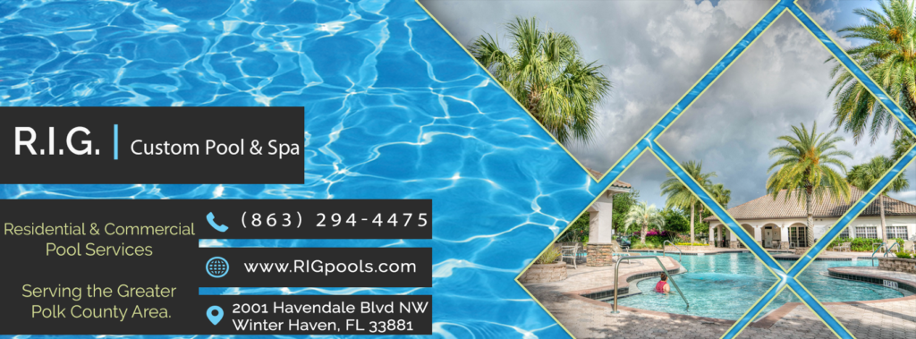 R.I.G. Custom Pool & Spa - Winter Haven Lakeland