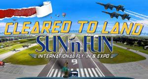 April 4th - 9th: Sun N Fun Fly-in 2017