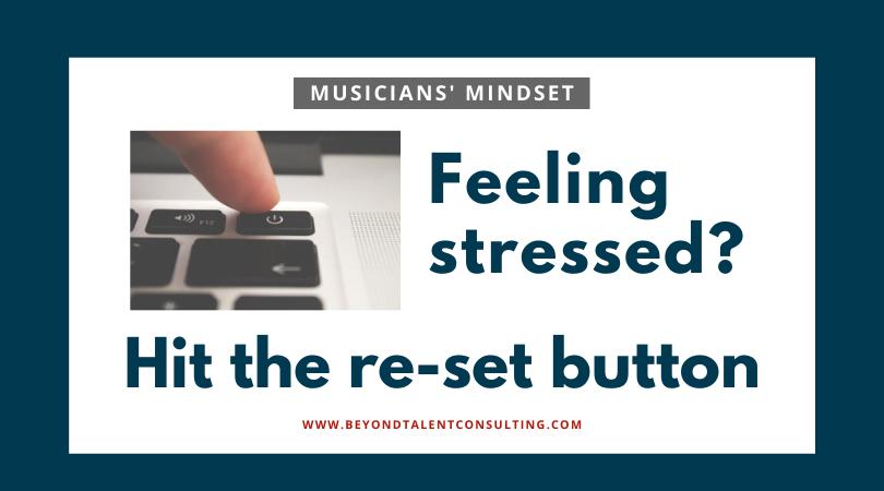 Musicians: Hit the re-set button with gratitude