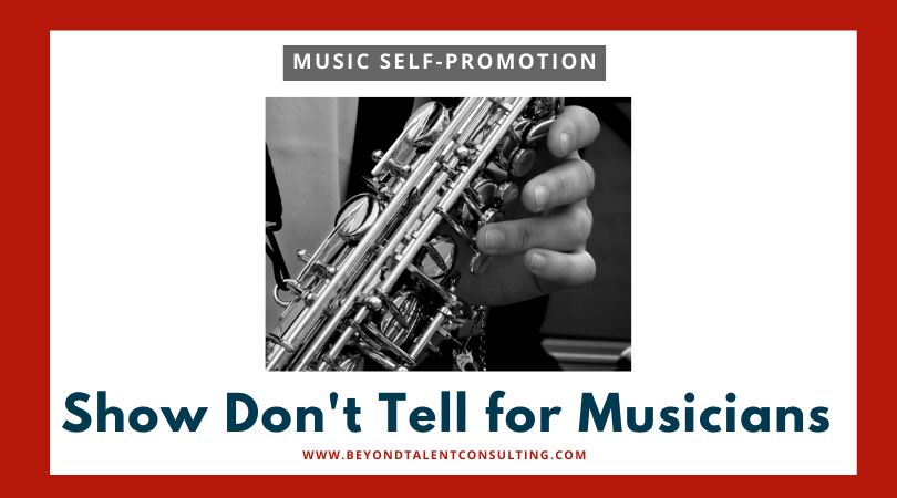 Musicians' Self-Promotion — Show Don't Tell
