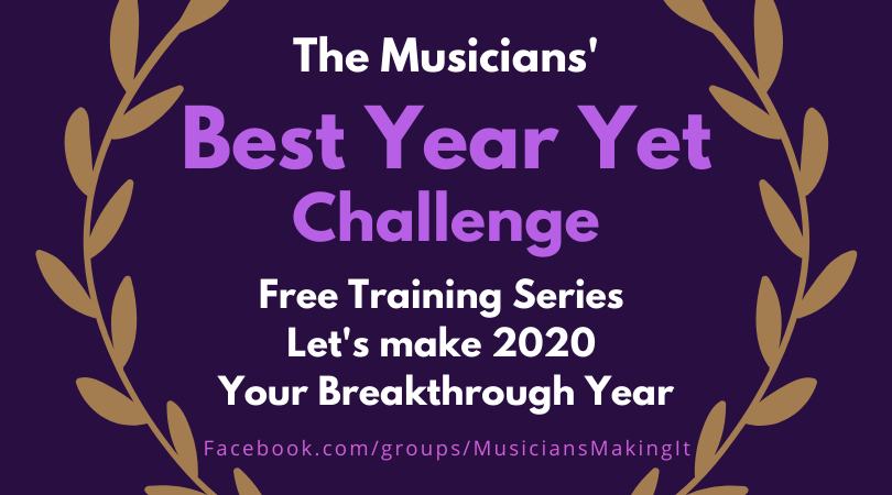 Best Year Yet Challenge Musicians Making it Real