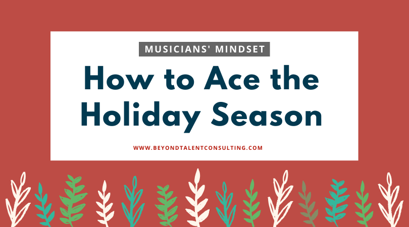 Musicians: how to ace the holidays
