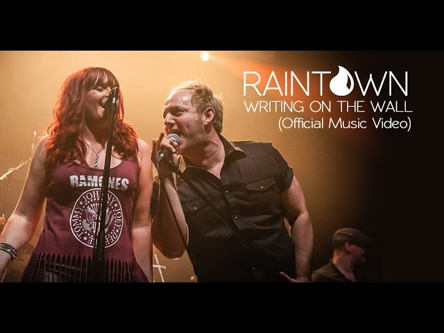 RAINTOWN - WRITING ON THE WALL