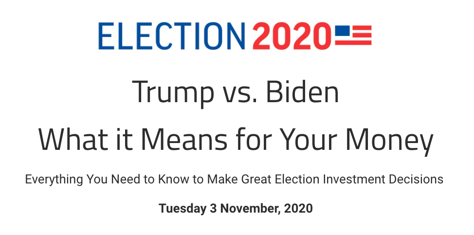 Decision 2020 – Everything You Need to Know About Making Money from the Election