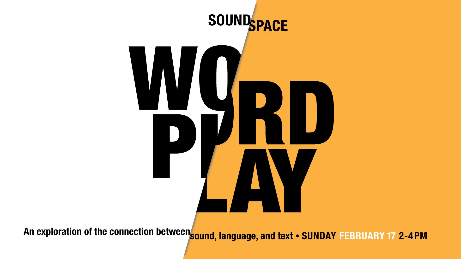 SoundSpace: word/play - Austin's Blanton Museum of Art