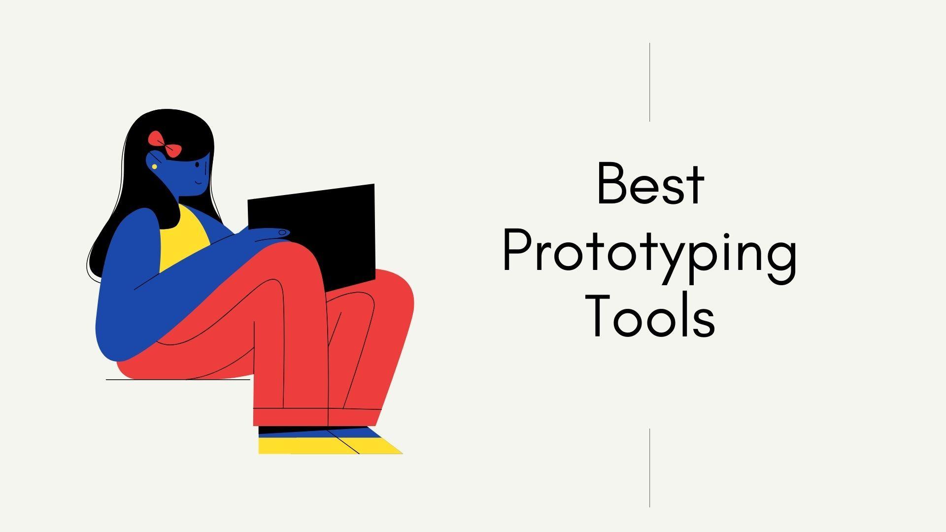 5 Best Prototyping Tools