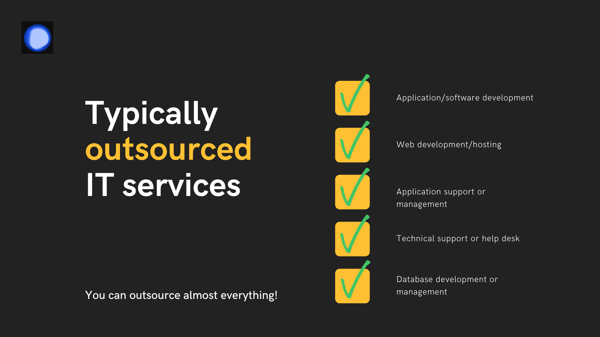Typically outsourced IT services