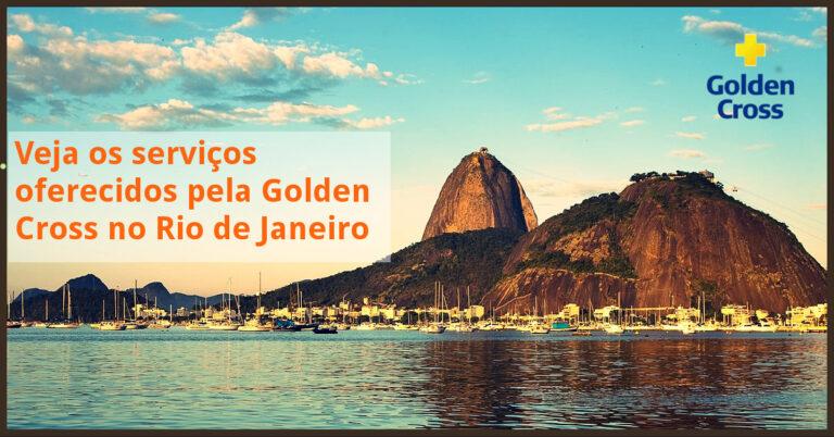 Golden Cross: veja os serviços oferecidos no Rio de Janeiro
