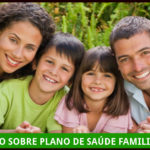 Tudo Sobre Plano de Saúde Familiar