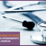 Melhores operadoras de saúde com garantia de atendimento para sua família