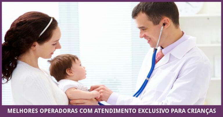 Melhores Operadoras Com Atendimento Exclusivo para Crianças