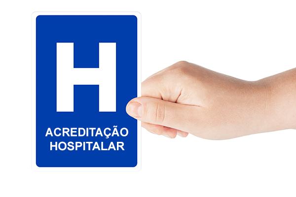 O que é Acreditação Hospitalar e por que é importante