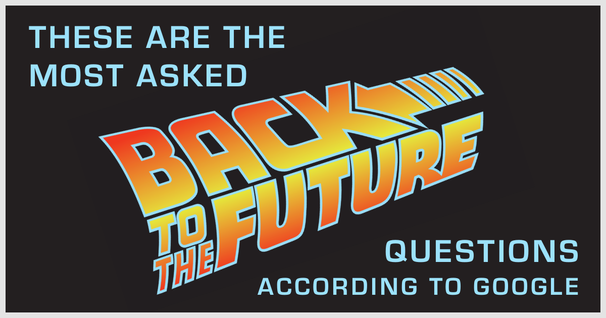 Back to the Future questions answered!
