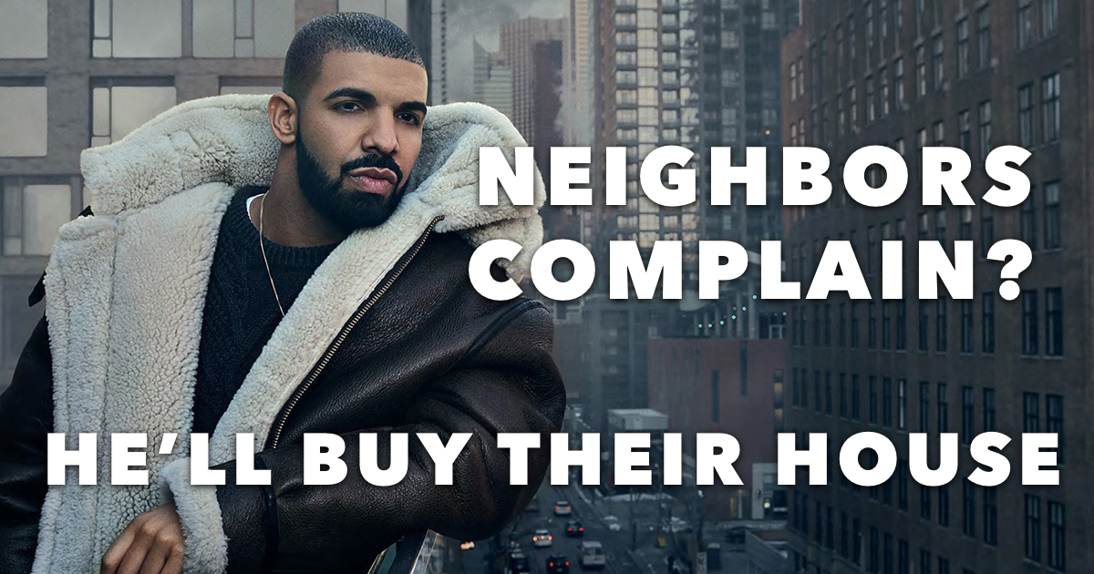 Where does Drake live? You Can't Even Imagine!