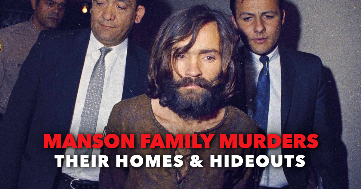 Manson Family Murder Homes