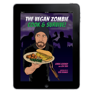 The Vegan Zombie: Cook & Survive