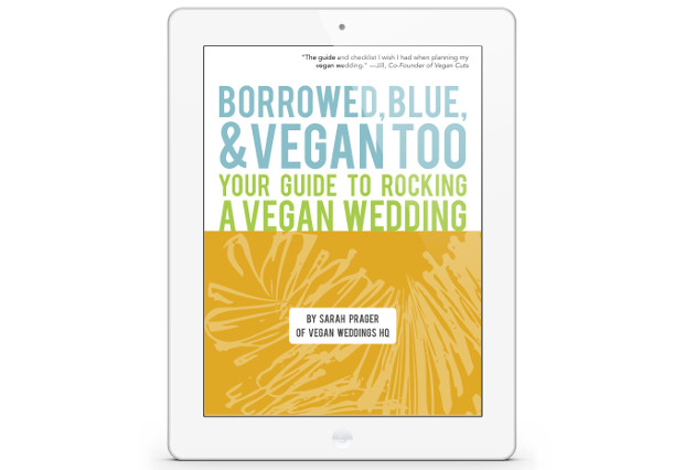 Borrowed, Blue, and Vegan Too: Your Guide to Rocking a Vegan Wedding