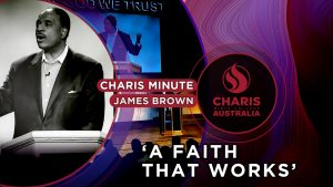 Charis-Minute-A-faith-that-works—James-Brown